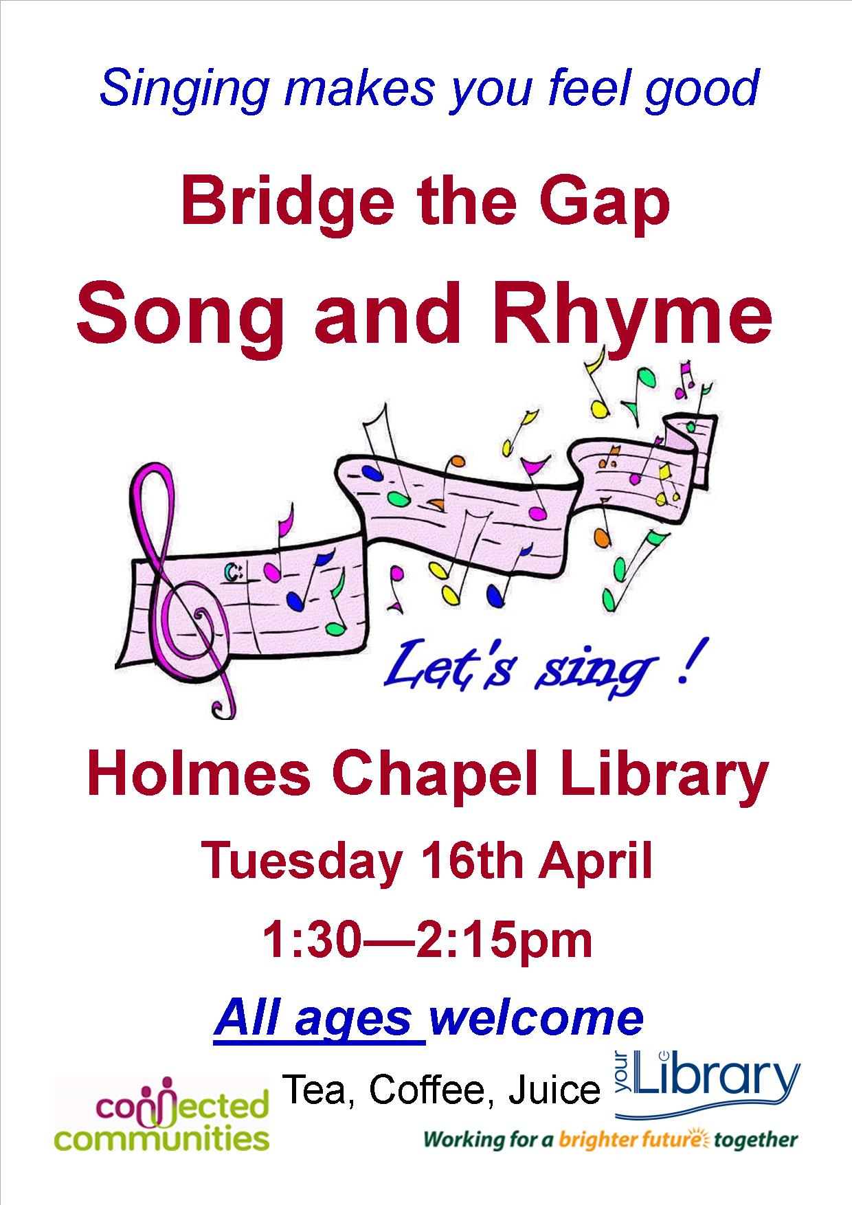 Singing makes you feel good Bridge the gap Song and Rhyme Holmes Chapel Library